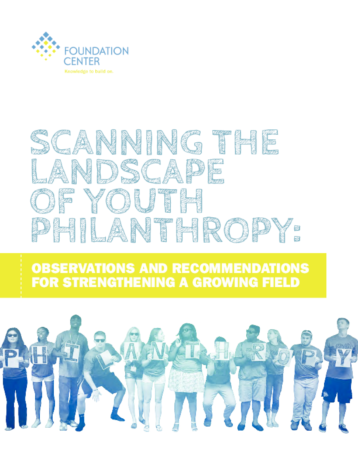 Scanning the Landscape of Youth Philanthropy: Observations and Recommendations for Strengthening a Growing Field
